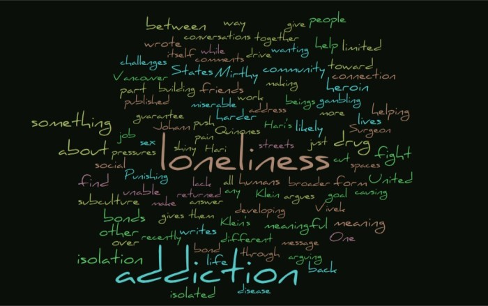 Addiction and Loneliness