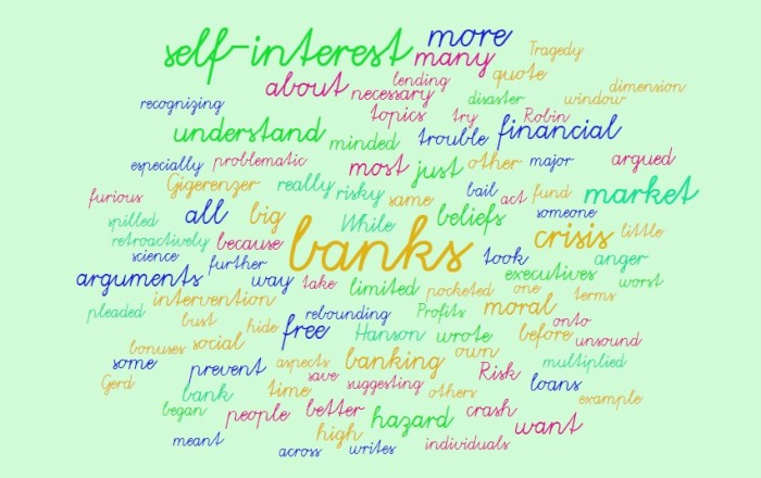 Self-Interest & A Banking Moral Hazard