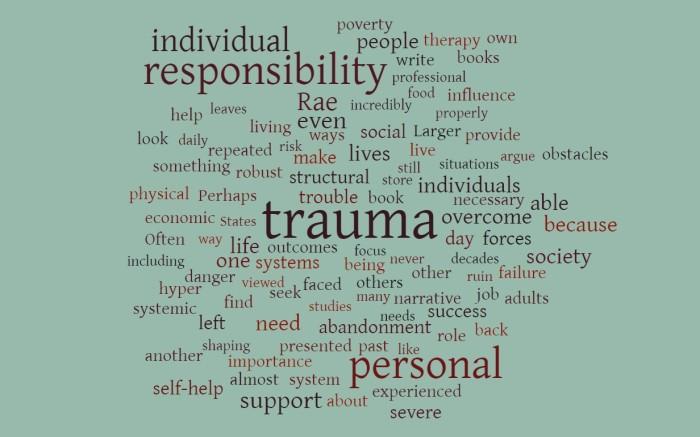 When Personal Responsibility Runs Into Trauma