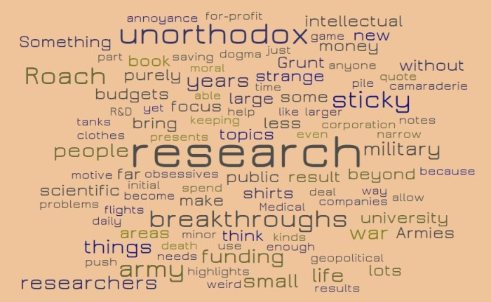 Unorthodox Thinking & Large Budgets